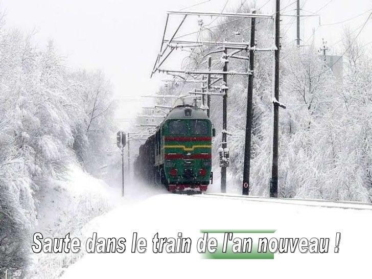 Saute dans le train de l'an nouveau !