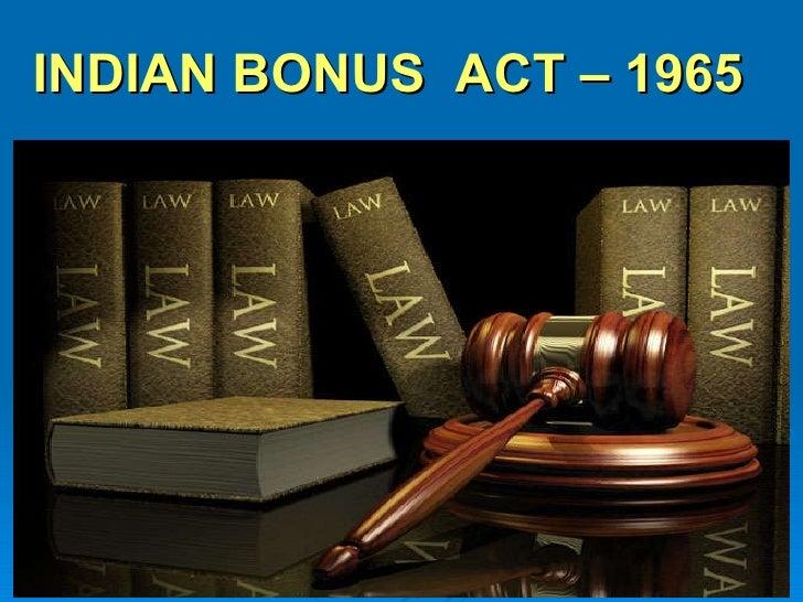 INDIAN BONUS  ACT – 1965