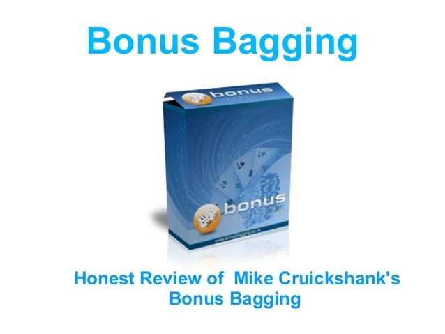 Bonus BaggingHonest Review of Mike Cruickshanks          Bonus Bagging