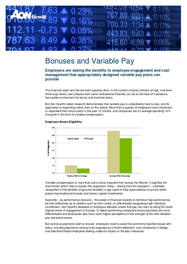 Bonuses and Variable PayEmployers are seeing the benefits to employee engagement and costmanagement that appropriately des...