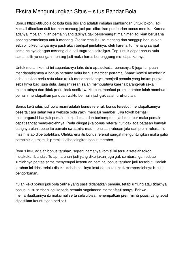 Ekstra Menguntungkan Situs – situs Bandar Bola Bonus https://888bola.cc bola bisa dibilang adalah imbalan sambungan untuk ...