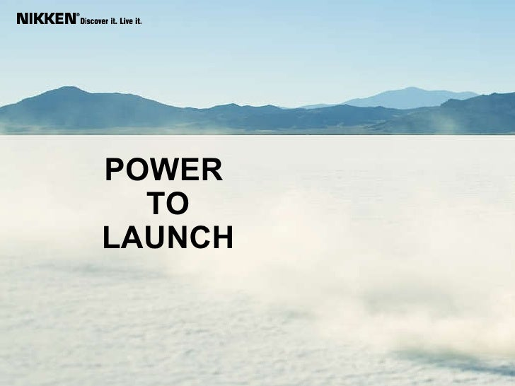 POWER  TO  LAUNCH