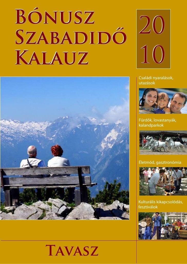 Bónusz     Bónusz szabadidő kalauz 2010     Szabadidő                                    20 Kalauz                        ...