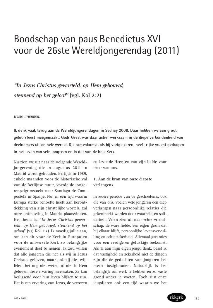 """Boodschap van paus Benedictus XVIvoor de 26ste Wereldjongerendag (2011)""""In Jezus Christus geworteld, op Hem gebouwd,steune..."""
