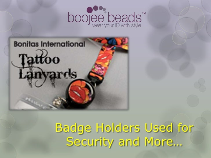 Badge Holders Used for Security and More…<br />