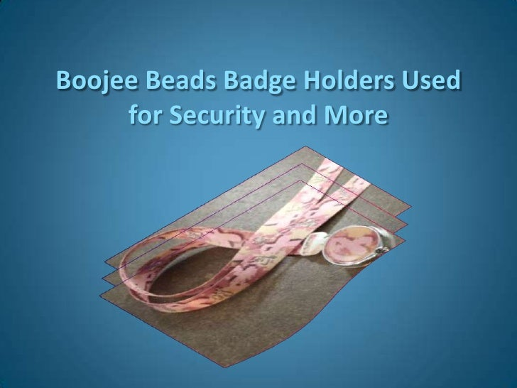 Boojee Beads Badge Holders Used for Security and More<br />