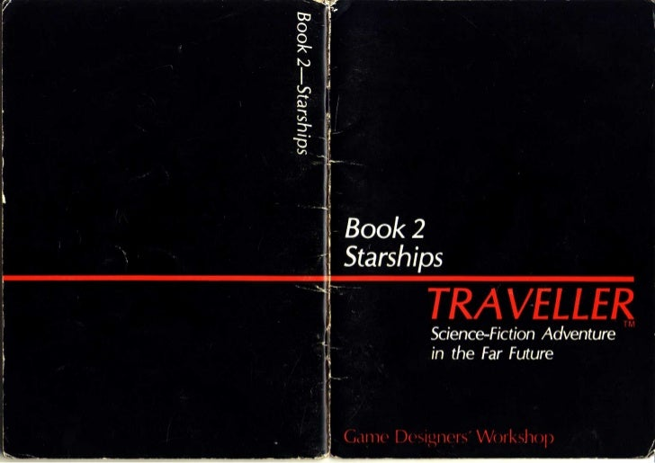 2 Starships             TRAVELLER                   TM             Science-Fiction Adventure             in the Far Future...
