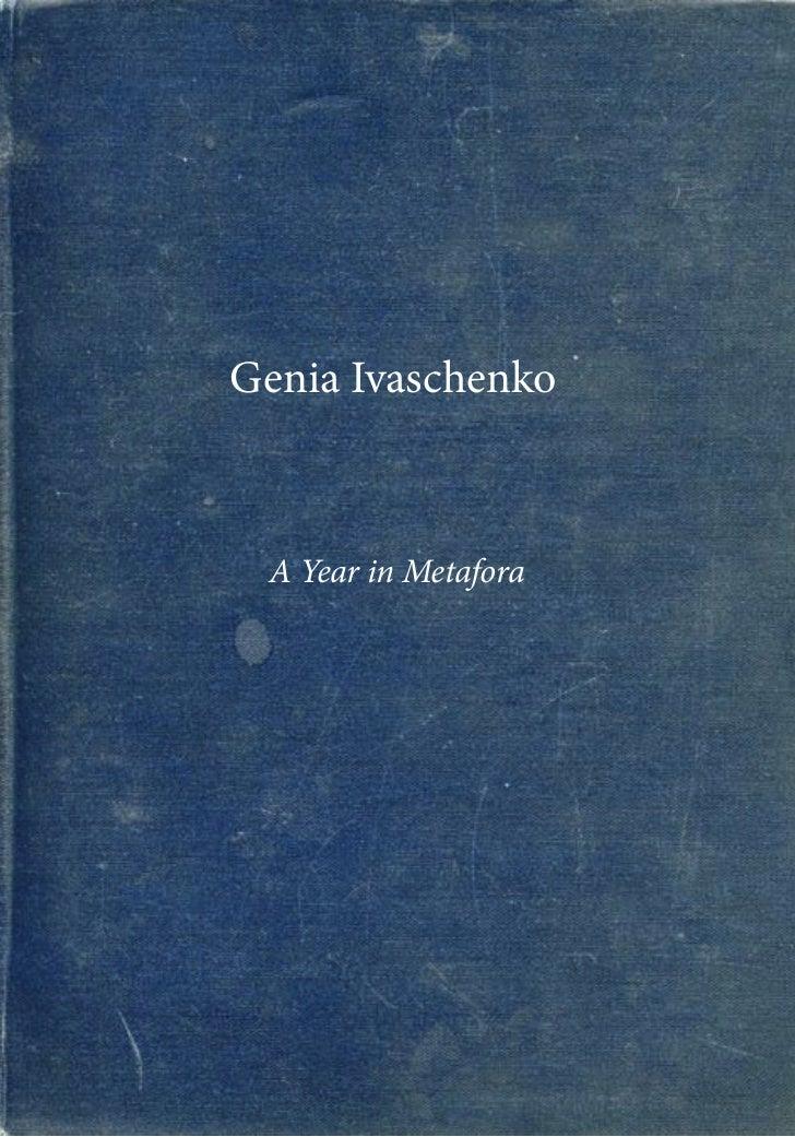 Genia Ivaschenko A Year in Metafora
