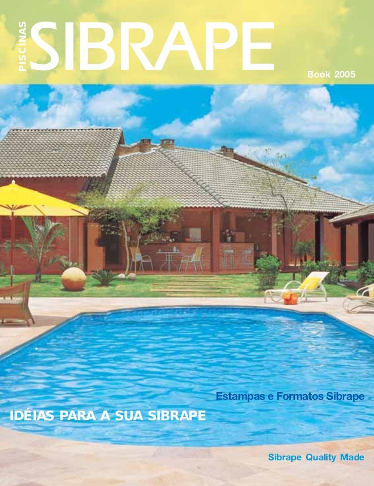 PISCINAS                                             Book 2005                            Estampas e Formatos SibrapeIDÉIA...