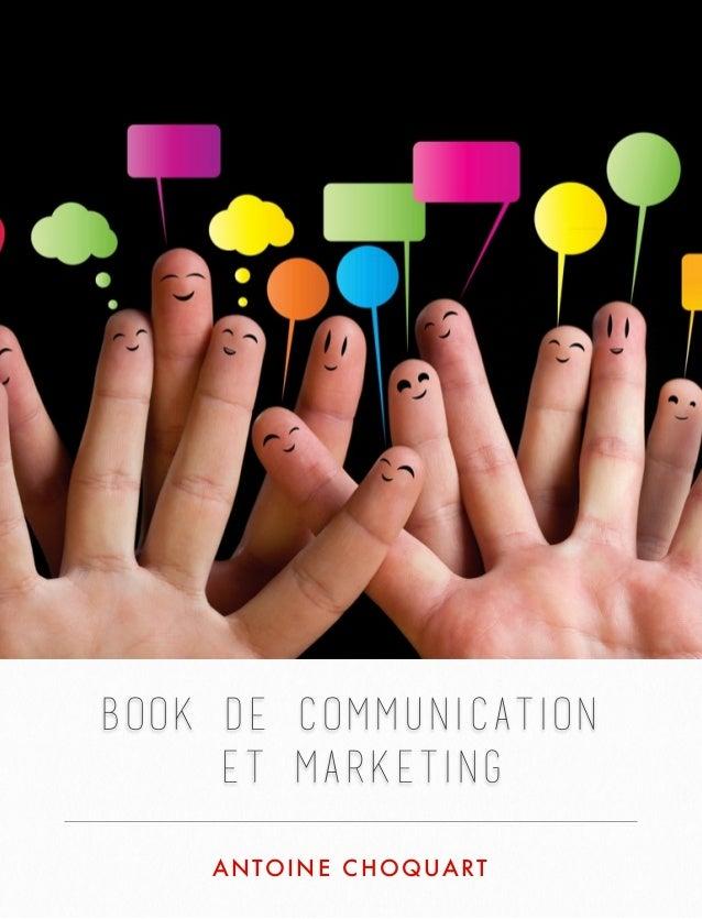 BOOK DE COMMUNICATION ET MARKETING ANTOINE CHOQUART