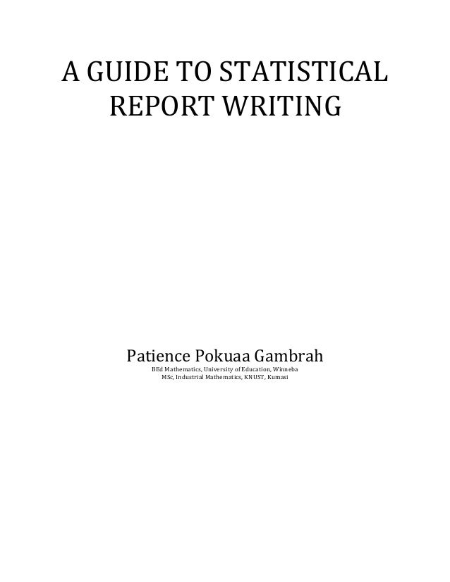 A GUIDE TO STATISTICAL REPORT WRITING