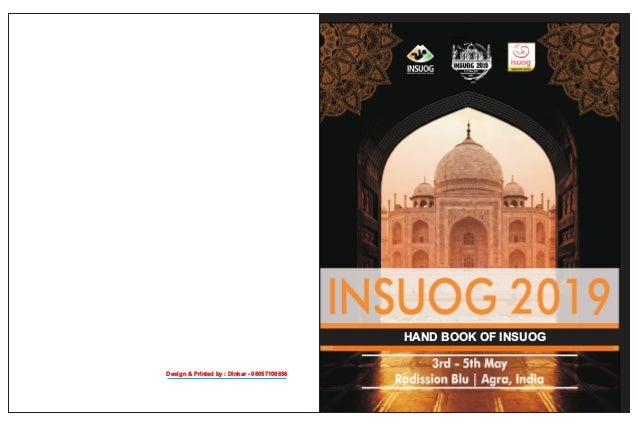 HAND BOOK OF INSUOG Design & Printed by : Dinkar - 08057108836