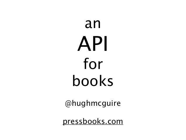an   API   for  books@hughmcguirepressbooks.com