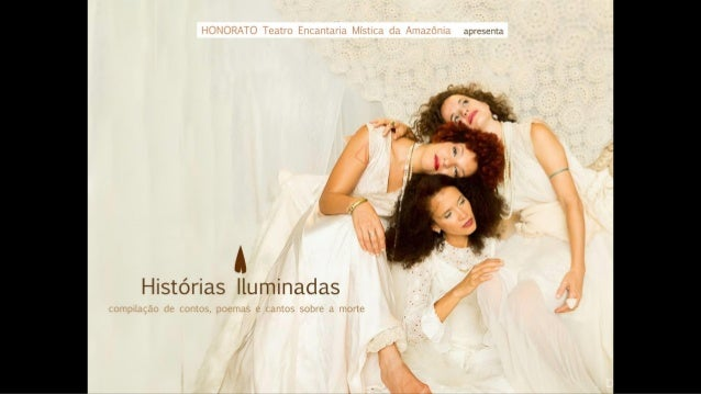l<ÇÍ›l')l-í, ^l('Çt @atuo tniçirlliri. : l. 'í; ~.: :: c: : mtizoiiit* apresenta  t  /   u Histórias Iluminadas  : Limp ll...
