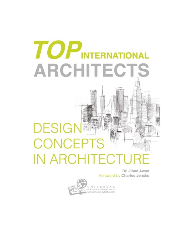 """Universal Publisher & Distributor is pleased to announce the launching of: """"Top International Architects - Design Concepts..."""