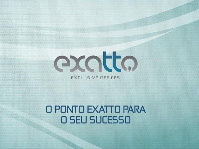 Exatto Exclusive Offices