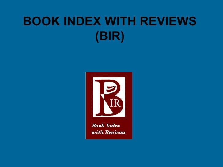 BOOK INDEX WITH REVIEWS (BIR)
