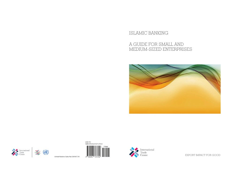 ISLAMIC BANKINGA GUIDE FOR SMALL ANDMEDIUM-SIZED ENTERPRISES                     EXPORT IMPACT FOR GOOD