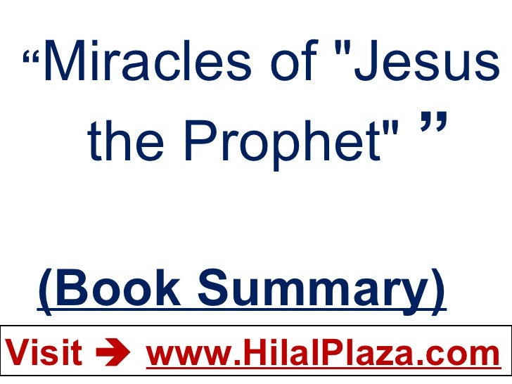 """"""" Miracles of """"Jesus  the Prophet""""  """" (Book Summary)"""