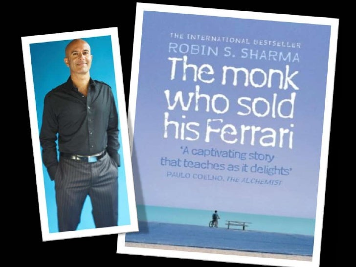 the monk who sold his ferrari 15092011 the monk who sold his ferrari by robin sharma, 9780007179732, available at book depository with free delivery worldwide.