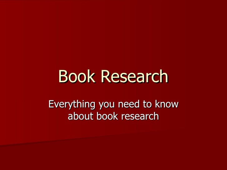 Book Research Everything you need to know about book research