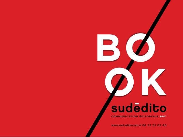 www.sud-edito.com // 06 22 25 02 40