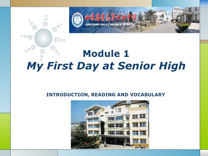 Module 1 My First Day at Senior High     INTRODUCTION, READING AND VOCABULARY