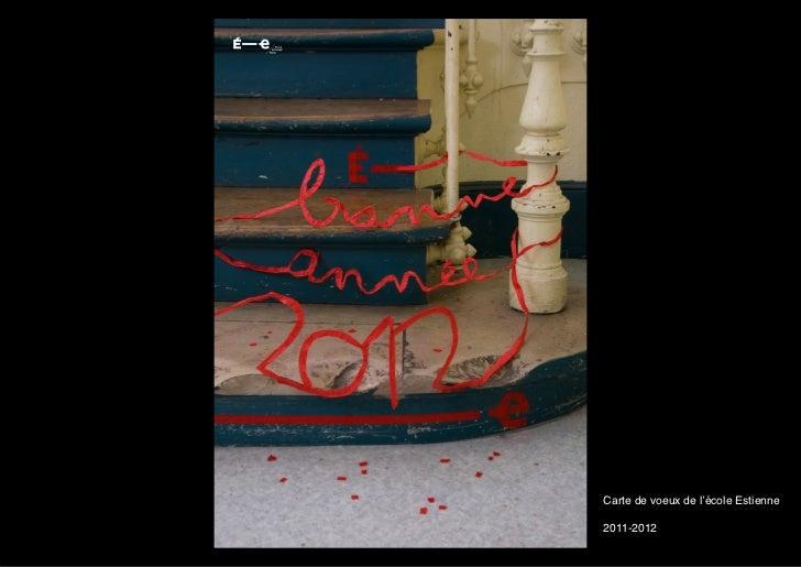 Carte de voeux de l'école Estienne2011-2012