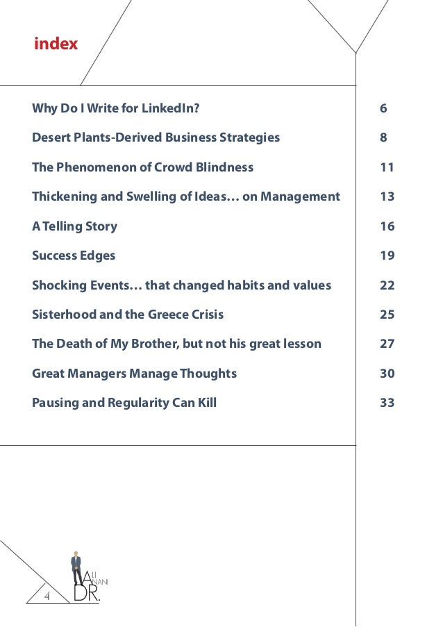 4 Why Do I Write for LinkedIn?6 Desert Plants-Derived Business Strategies 8 The Phenomenon of Crowd Blindness...