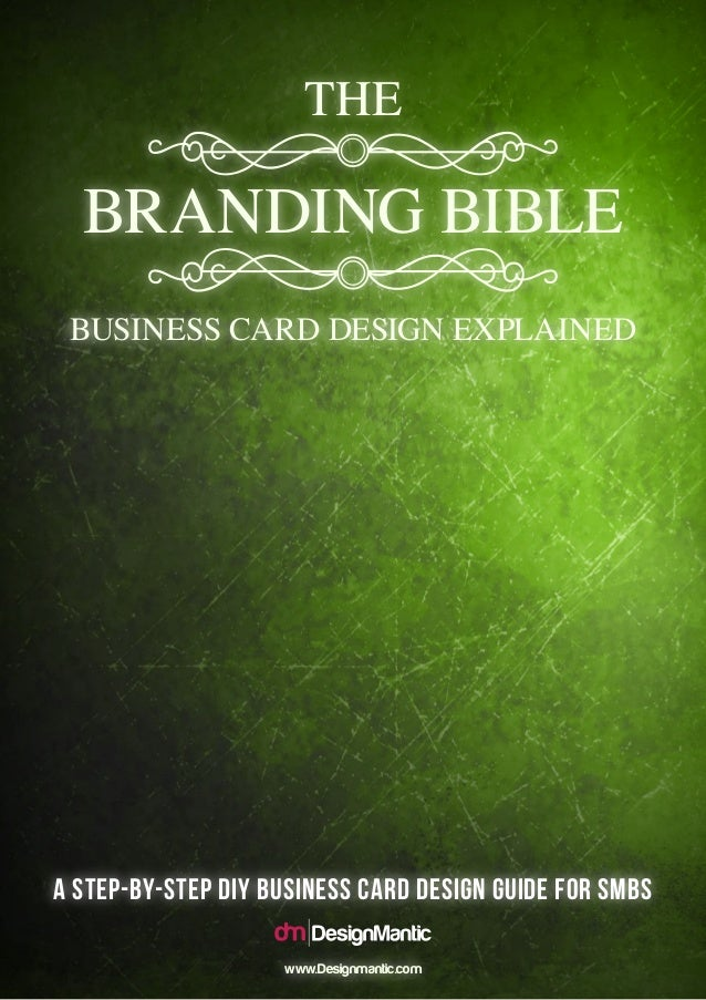 The branding bible business card design explained a step by step diy business card design guide for smbs reheart Gallery