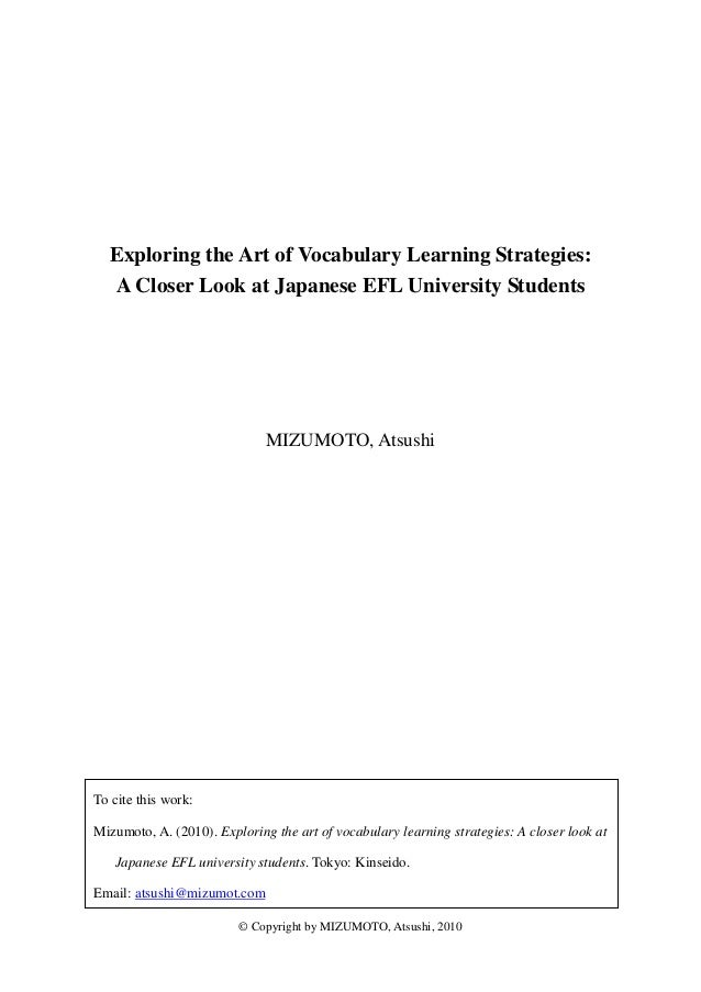 Exploring the Art of Vocabulary Learning Strategies:  A Closer Look at Japanese EFL University Students                   ...