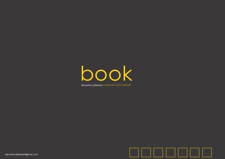 book                                Sébastien Lafrésière architecte // DE // HMONPsebastienlafresiere@gmail.com