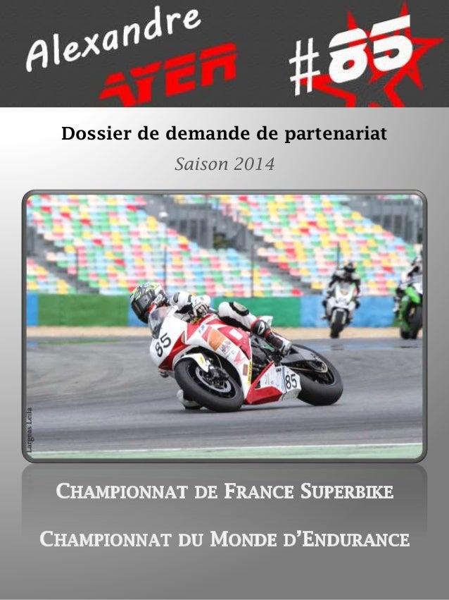 Dossier de demande de partenariat Saison 2014