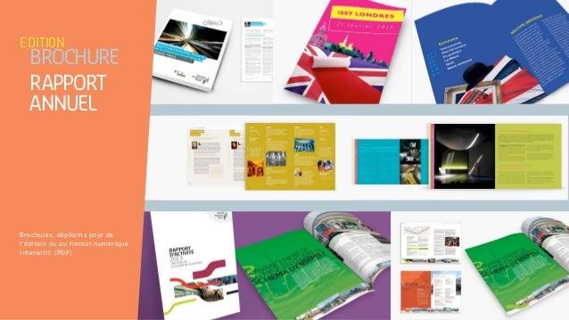 Brochures, dépliants pour de l'édition ou au format numérique interactif. (PDF) edition brochure rapport annuel
