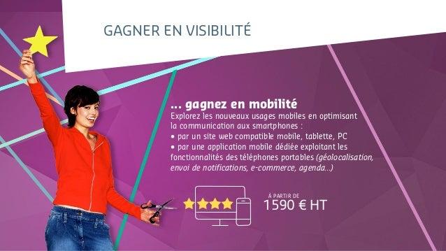 gagneR en visibilité ... gagnez en mobilité Explorez les nouveaux usages mobiles en optimisant la communication aux smartp...