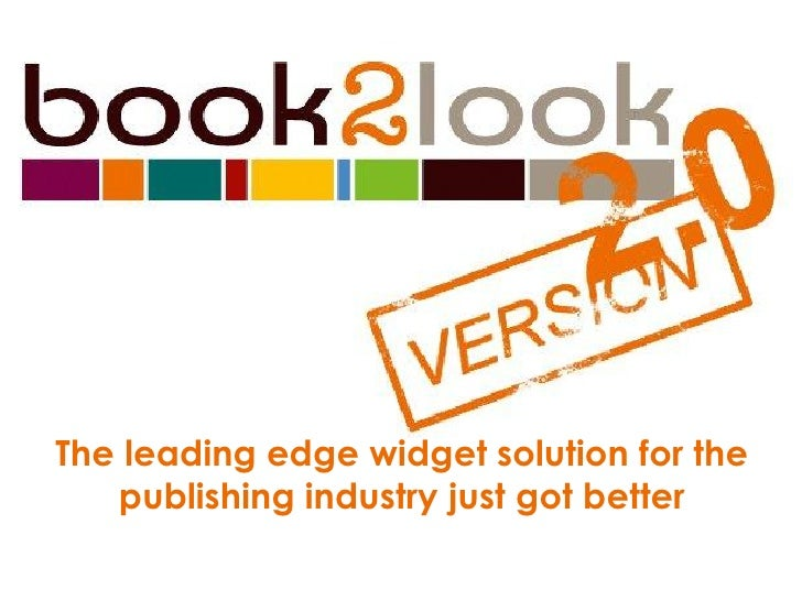 The leading edge widget solution for the   publishing industry just got better