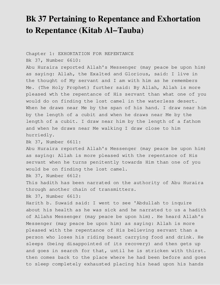 Bk 37 Pertaining to Repentance and Exhortationto Repentance (Kitab Al−Tauba)Chapter 1: EXHORTATION FOR REPENTANCEBk 37, Nu...