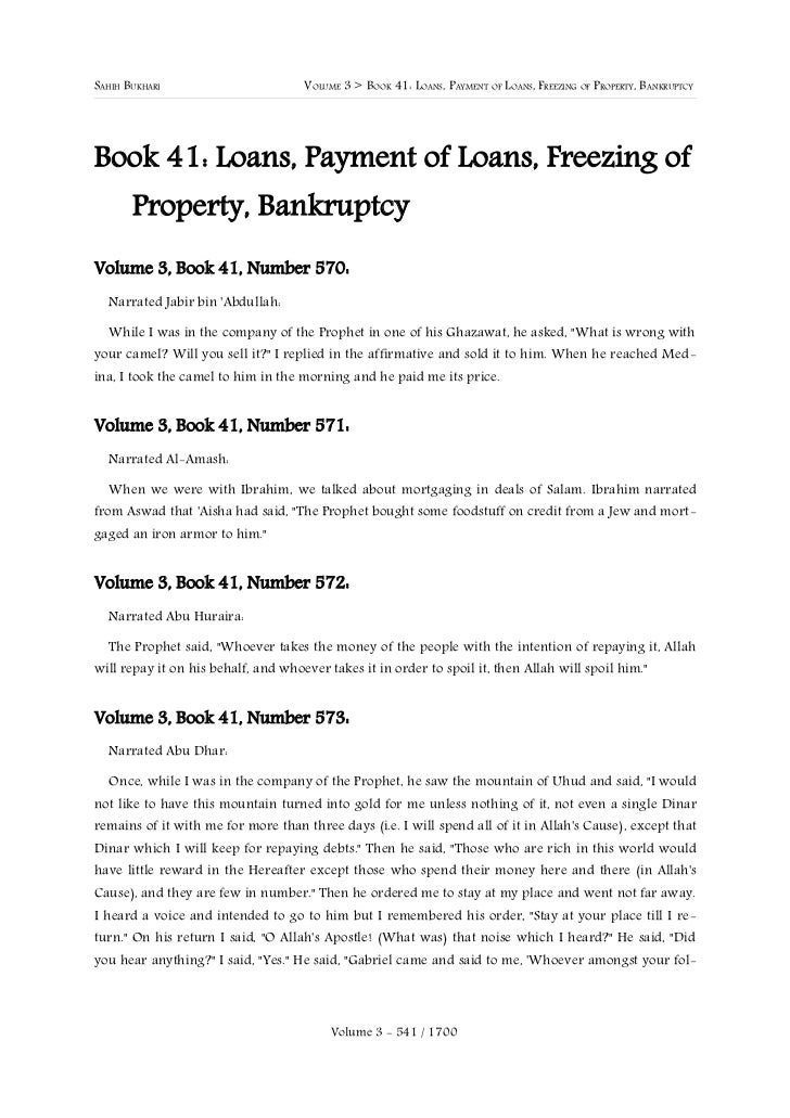 SAHIH BUKHARI                        VOLUME 3 > BOOK 41: LOANS, PAYMENT OF LOANS, FREEZING OF PROPERTY, BANKRUPTCYBook 41:...