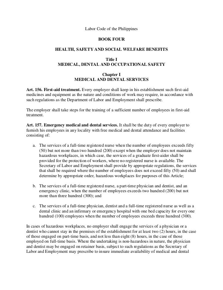 Labor Code of the Philippines                                          BOOK FOUR                 HEALTH, SAFETY AND SOCIAL...