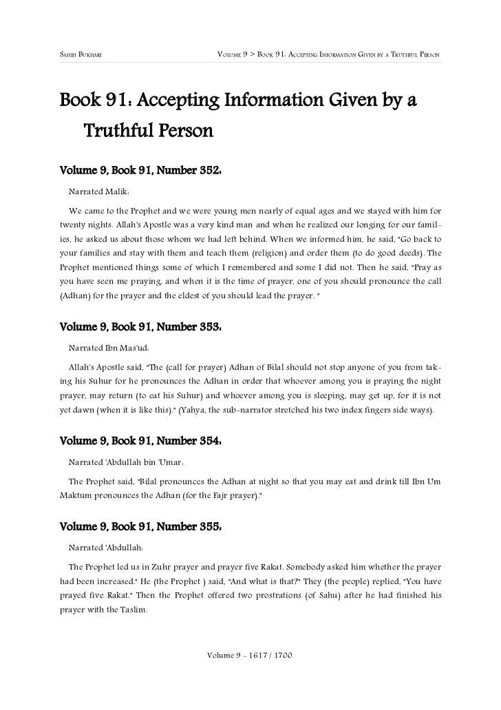 SAHIH BUKHARI                              VOLUME 9 > BOOK 91: ACCEPTING INFORMATION GIVEN BY A TRUTHFUL PERSONBook 91: Ac...