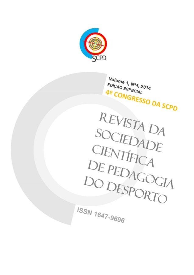Diretor Editorial  Rui Resende (ISMAI)  Diretor Editorial Adjunto  Hugo Sarmento (ISMAI, ESEV-IPV)  Conselho Editorial  Pe...