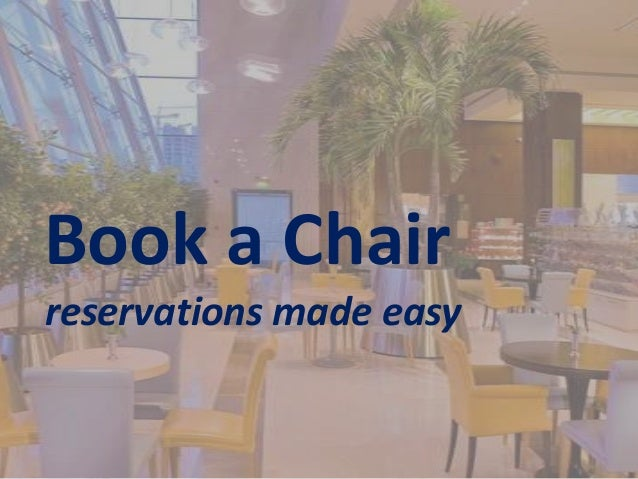 Book a Chair reservations made easy