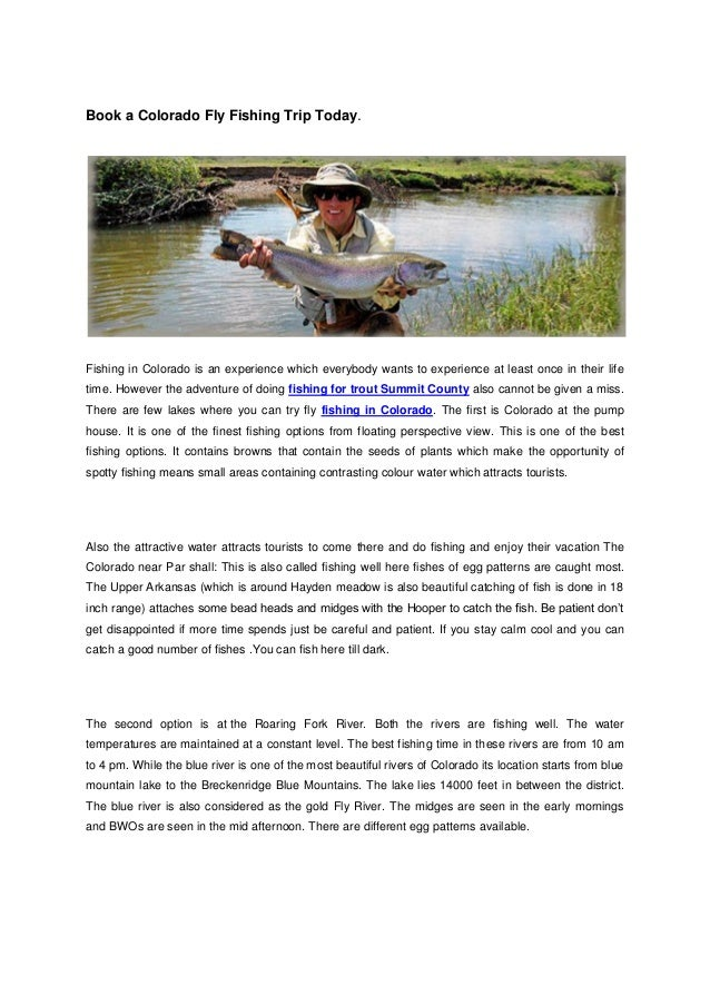 Book a Colorado Fly Fishing Trip Today.Fishing in Colorado is an experience which everybody wants to experience at least o...
