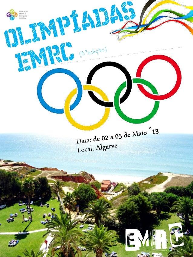 ALGARVE 2013Olimpíadas EMRC____________Organização/Montagem:CIP - BarJu'sCentro de Inovação PedagógicaISBN 978-972-8690-24...