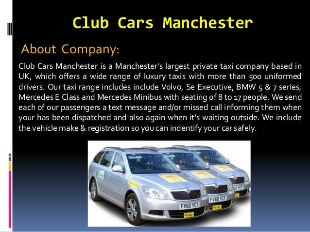 Book A Taxi In Manchester Online At Club Cars