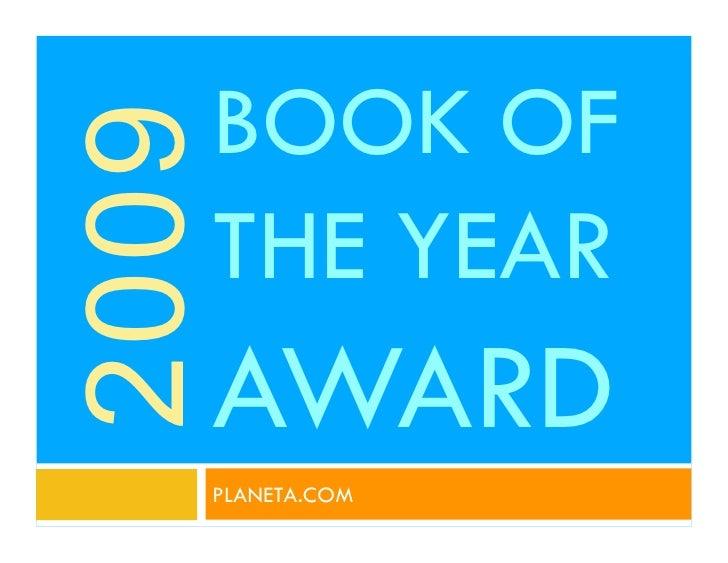 BOOK OF 2009    THE YEAR    AWARD    PLANETA.COM