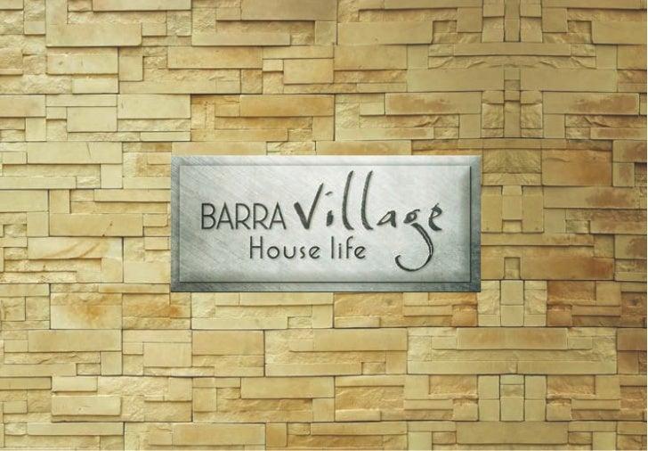 A QUEIROZ GALVÃO DESENVOLVI      MENTO IMOBILIÁRIO chega ao Rio  trazendo um conceito inédito   de viver: Barra Village Ho...