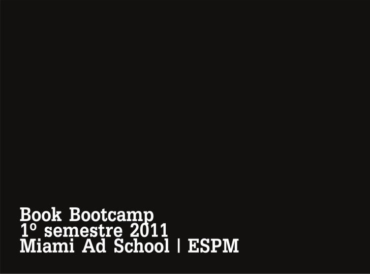 Book Bootcamp Planejamento . Miami Ad School / ESPM