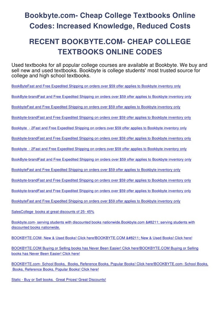 Bookbyte.com- Cheap College Textbooks Online         Codes: Increased Knowledge, Reduced Costs          RECENT BOOKBYTE.CO...