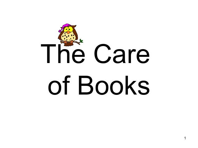 1 The Care of Books